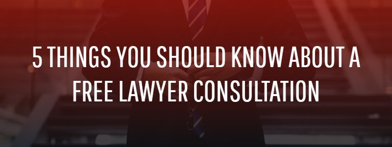 5 Things You Should Know About a Free Lawyer Consultation
