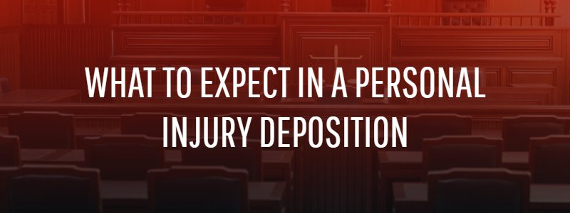 What to Expect in a Personal Injury Deposition