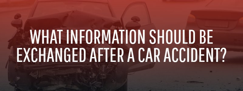 What Information Should Be Exchanged After a Car Accident in Texas?